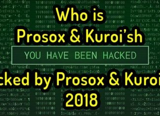 Who is Prosox & Kuroi'sh I Hacked by Prosox & Kuroi'sh 2018